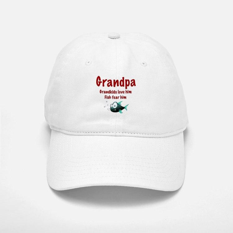 Grandpa - Fish fear him Baseball Baseball Cap