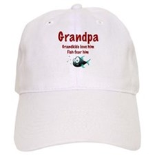 Grandpa - Fish fear him Baseball Cap