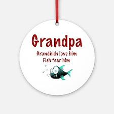 Grandpa - Fish fear him Ornament (Round)