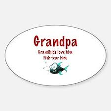 Grandpa - Fish fear him Oval Decal