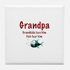 Grandpa - Fish fear him Tile Coaster