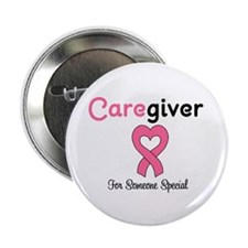 "Caregiver Breast Cancer 2.25"" Button"