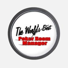 """""""The World's Best Poker Room Manager"""" Wall Clock"""