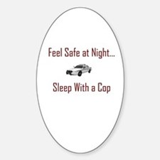 """feel safe"" Oval Decal"