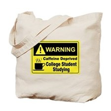 Caffeine Warning College Tote Bag