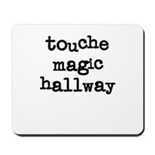 Touche Magic Hallway Mousepad