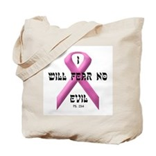 I WILL FEAR NO EVIL Tote Bag
