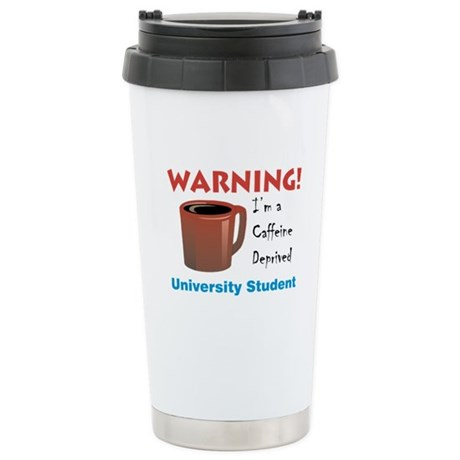 Caffeine Deprived University Stainless Steel Trave