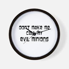 Call my evil minions Wall Clock