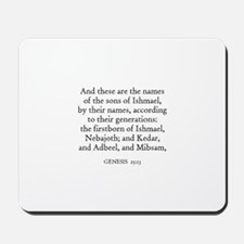 GENESIS  25:13 Mousepad