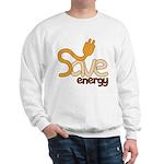Save Energy Sweatshirt