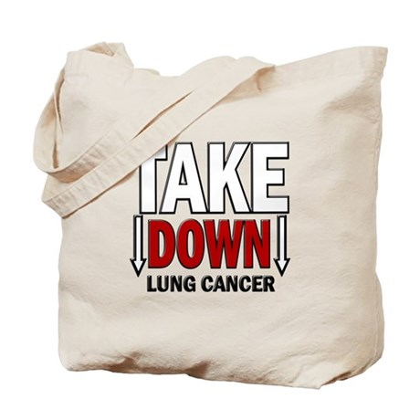 Take Down Lung Cancer 1 Tote Bag