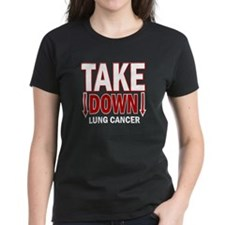 Take Down Lung Cancer 1 Tee