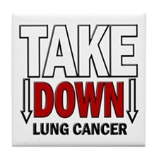Take Down Lung Cancer 1 Tile Coaster