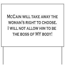 Women Rights Over McCain Yard Sign