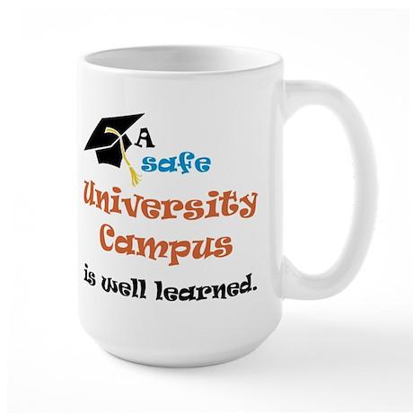"""""""A safe University Campus"""" On Back of Large Mug"""