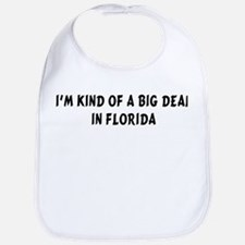 I'm Kind of a Big Deal in Flo Bib