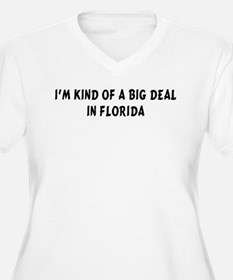 I'm Kind of a Big Deal in Flo T-Shirt