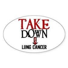 Take Down Lung Cancer 2 Oval Decal