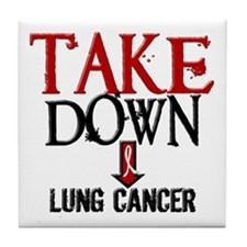 Take Down Lung Cancer 2 Tile Coaster