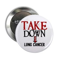"Take Down Lung Cancer 2 2.25"" Button (10 pack)"