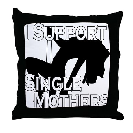 Single Mothers Throw Pillow