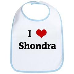 I Love Shondra Bib