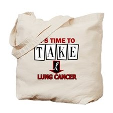 Take Down Lung Cancer 3 Tote Bag