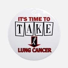 Take Down Lung Cancer 3 Ornament (Round)