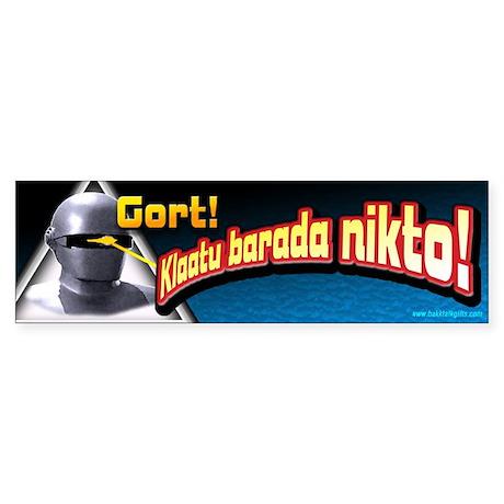 Gort!... Bumper Sticker