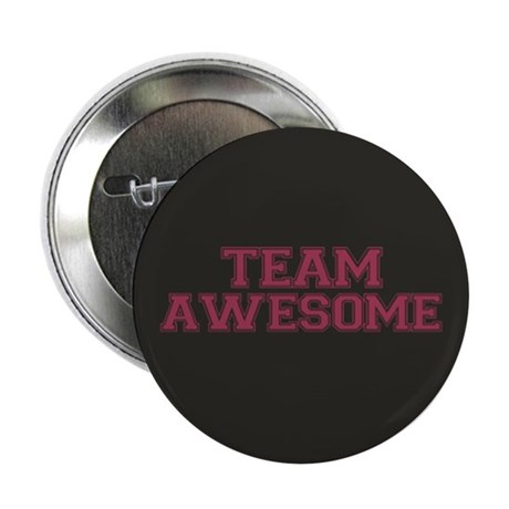"""Team Awesome 2.25"""" Button"""
