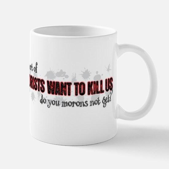 Terrorists Mug