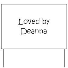 Funny Deanna Yard Sign