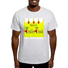 Queen of Trailer Trash! Ash Grey T-Shirt