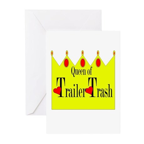 Queen of Trailer Trash! Greeting Cards (Package of