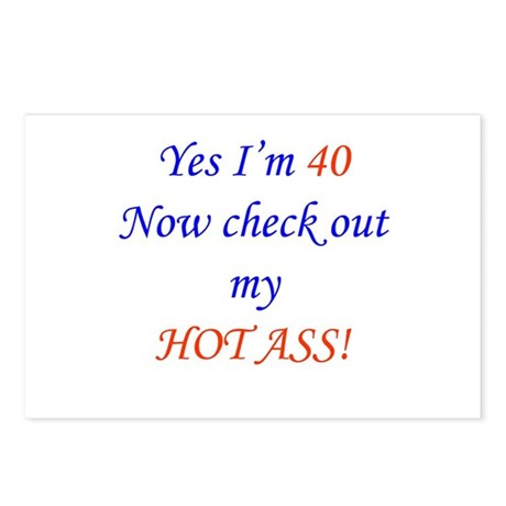 My hot ass 40 Postcards (Package of 8)