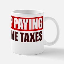 Stop Paying Your Income Tax! Mug