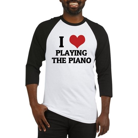 I Love Playing the Piano Baseball Jersey
