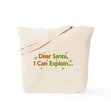 Dear Santa I Can Explain Tote Bag