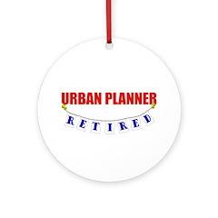 Retired Urban Planner Ornament (Round)