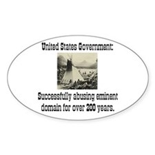 EMINENT DOMAIN ABUSE Oval Decal