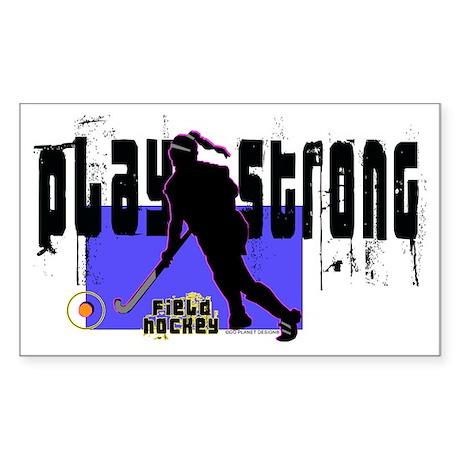 Play Strong Field Hockey Sticker