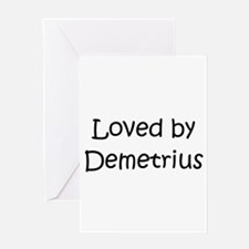 Unique Demetrius name Greeting Card