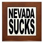 Nevada Sucks Framed Tile