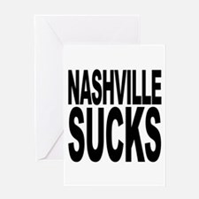 Nashville Sucks Greeting Card