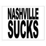 Nashville Sucks Small Poster