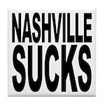Nashville Sucks Tile Coaster