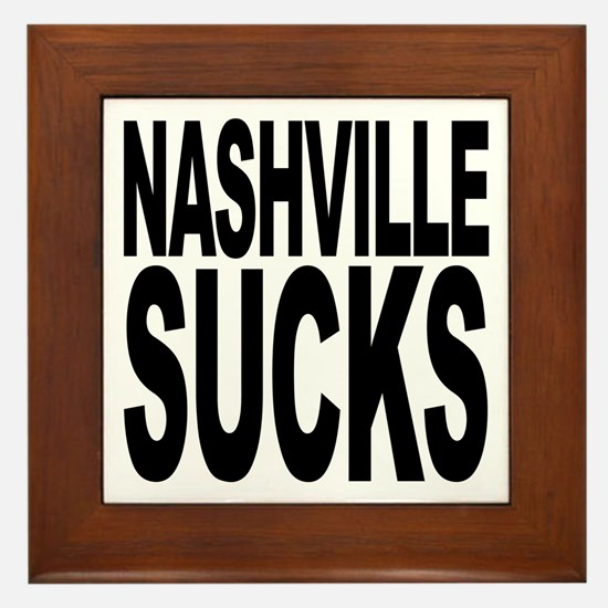 Nashville Sucks Framed Tile