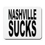 Nashville Sucks Mousepad