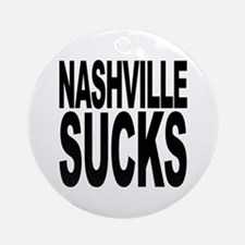 Nashville Sucks Ornament (Round)